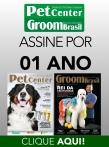 Assinatura Pet Center/Groom Brasil - 12 meses
